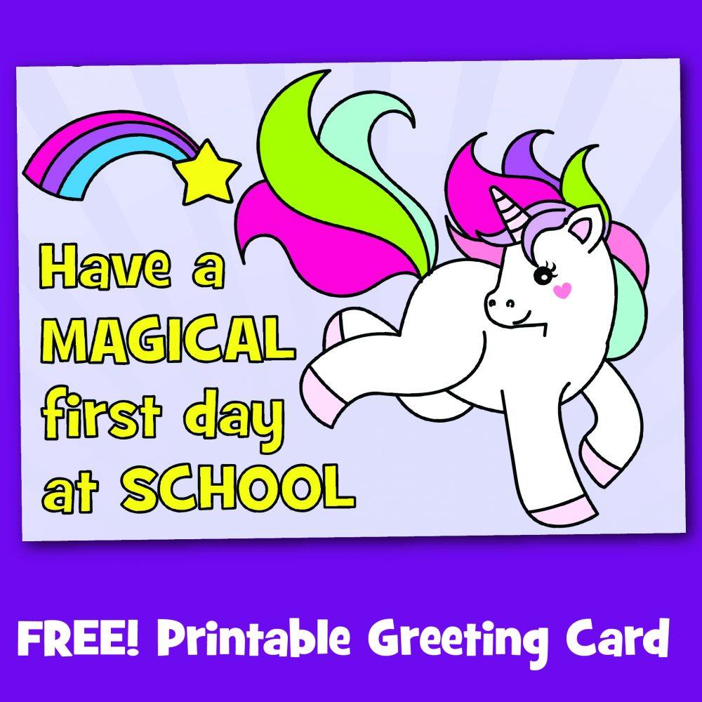 Free printable first day at school unicorn greeting card
