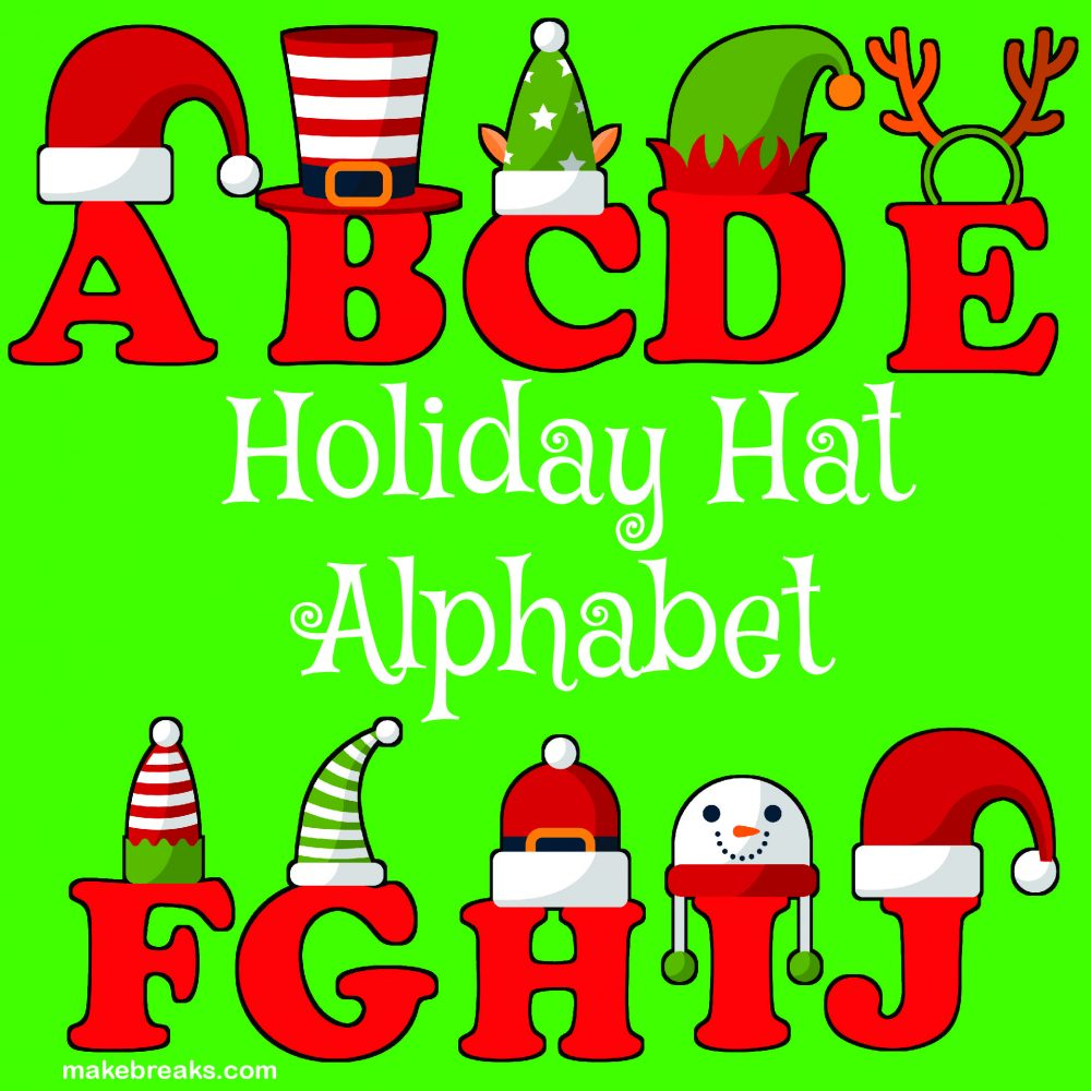 Funny Holiday Hat Christmas Alphabet Letters to Print – Free Printable Alphabet