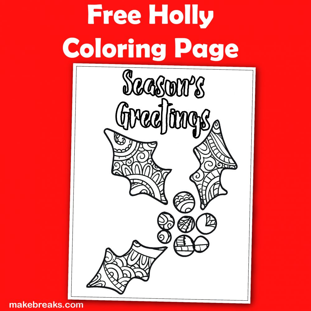 Holly Season's Greetings Free Coloring Page