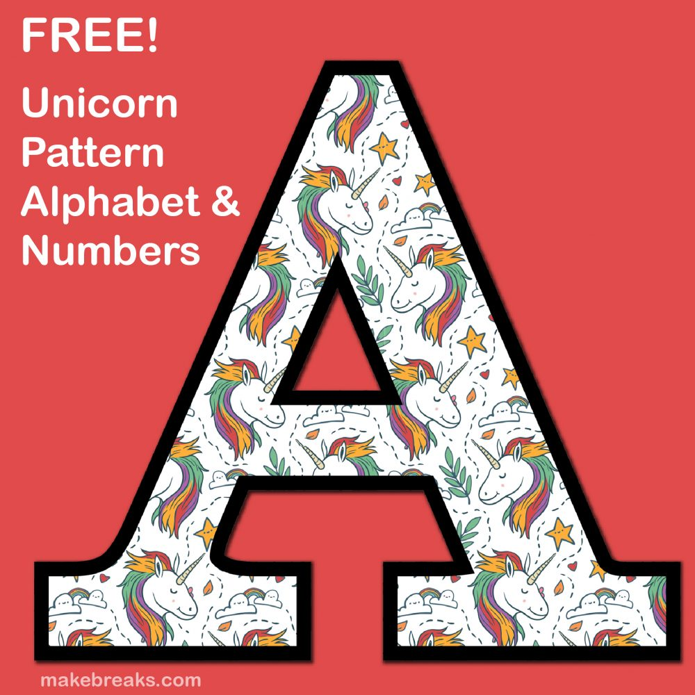 Unicorn Letters & Numbers to Print 2 – Free Printable Alphabet