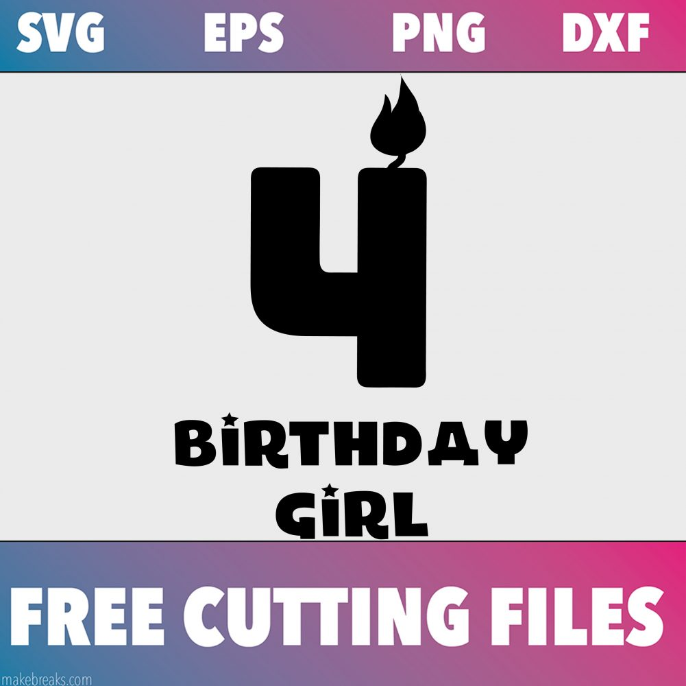 Free SVG Cutting File – Birthday Girl Candle 4