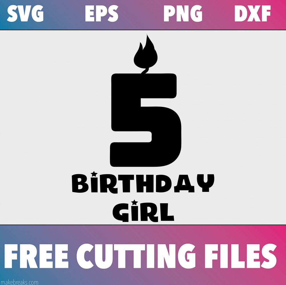 Free SVG Cutting File – Birthday Girl Candle 5