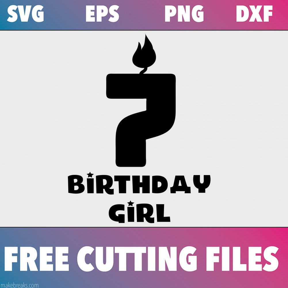 Free SVG Cutting File – Birthday Girl Candle 7