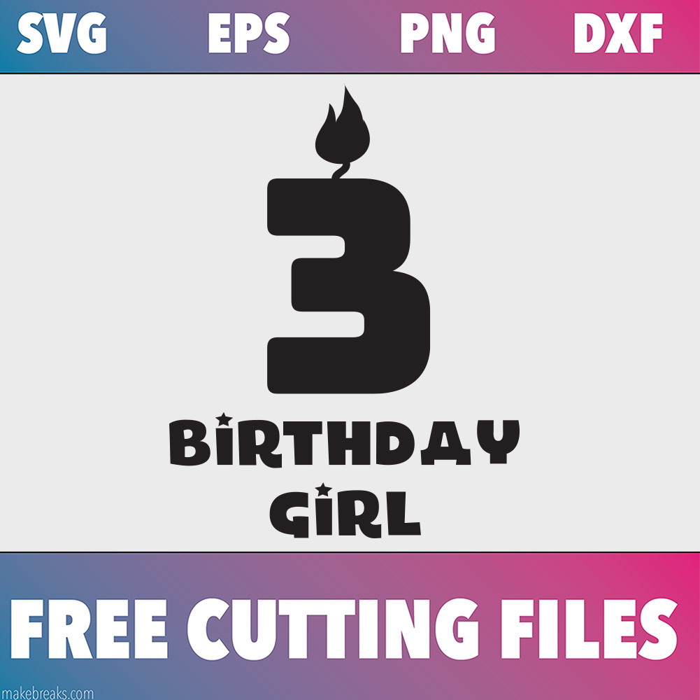 Free SVG Cutting File – Birthday Girl Candle 3