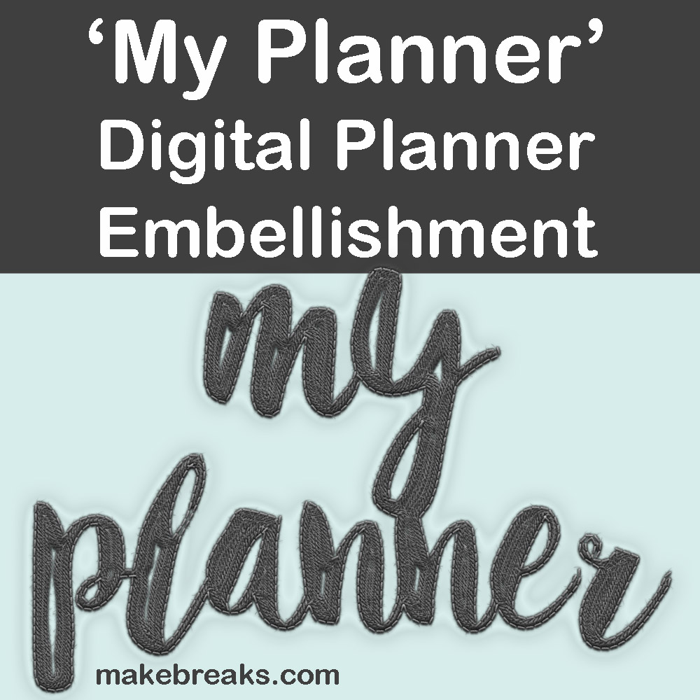 'My Planner' Grey Embellishment for Digital Planners