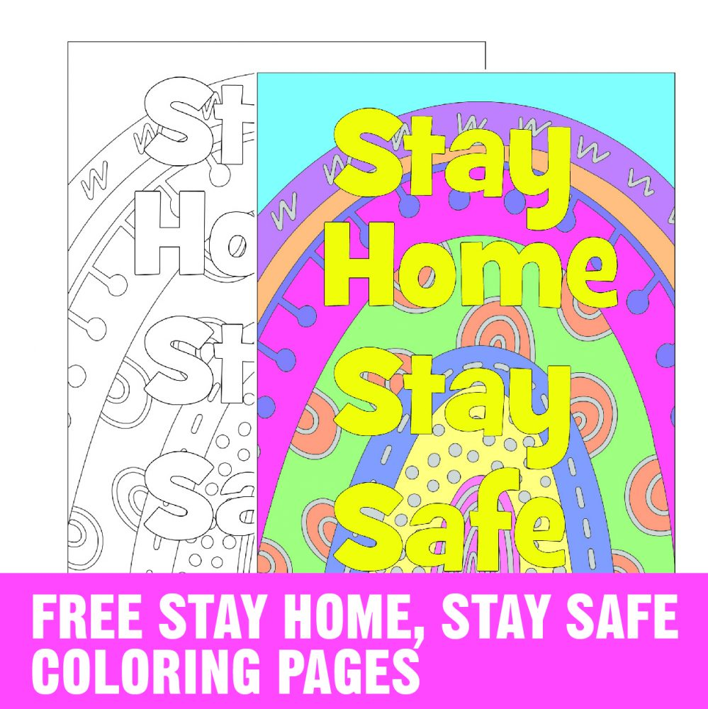 Free Stay Home Stay Safe Coloring Page