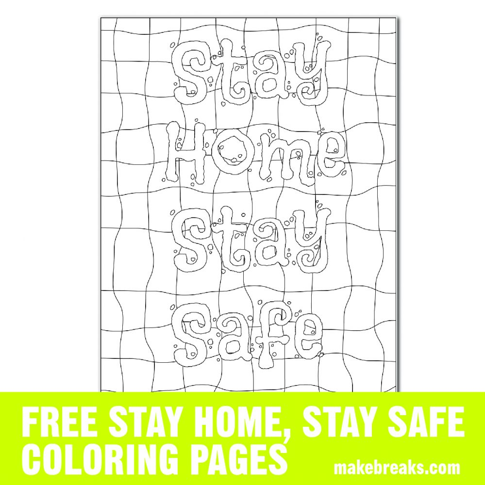 Free Stay Home Stay Safe 2 Coloring Page