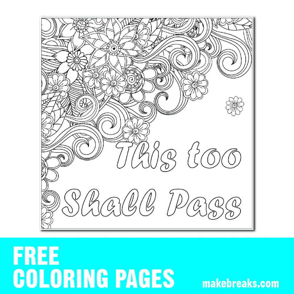 Free This Too Shall Pass Coloring Page