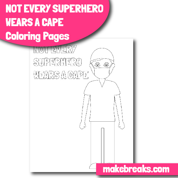 Free Carer or Health Worker Superhero Coloring Page