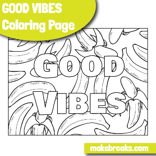 Good Vibes Coloring Page