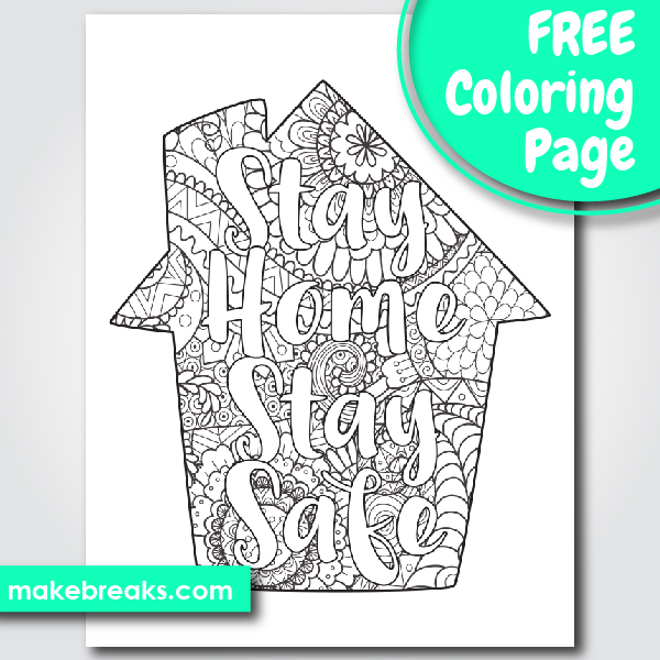 Free Stay Home, Stay Safe House Coloring Page