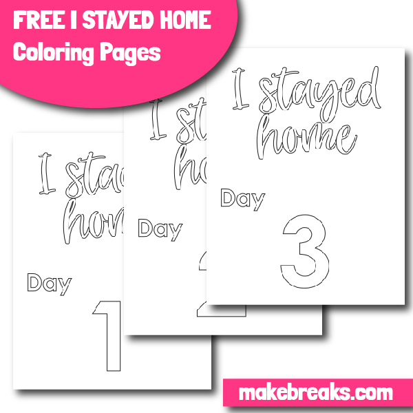 I Stayed Home – Count the Days Coloring Page