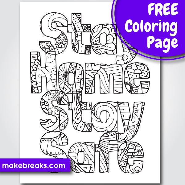 Free Stay Home, Stay Safe Word Coloring Page