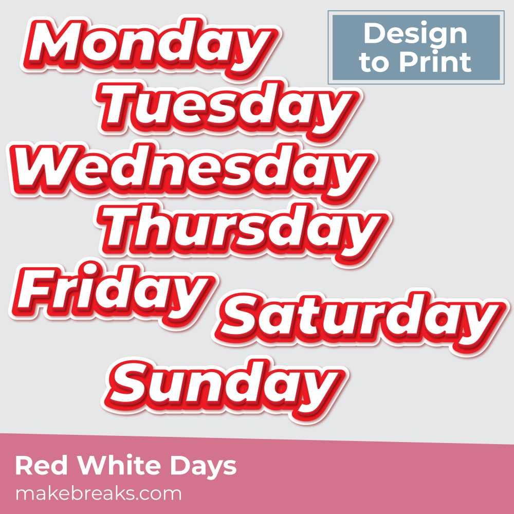 Printable Red and White Days of the Week Embellishments