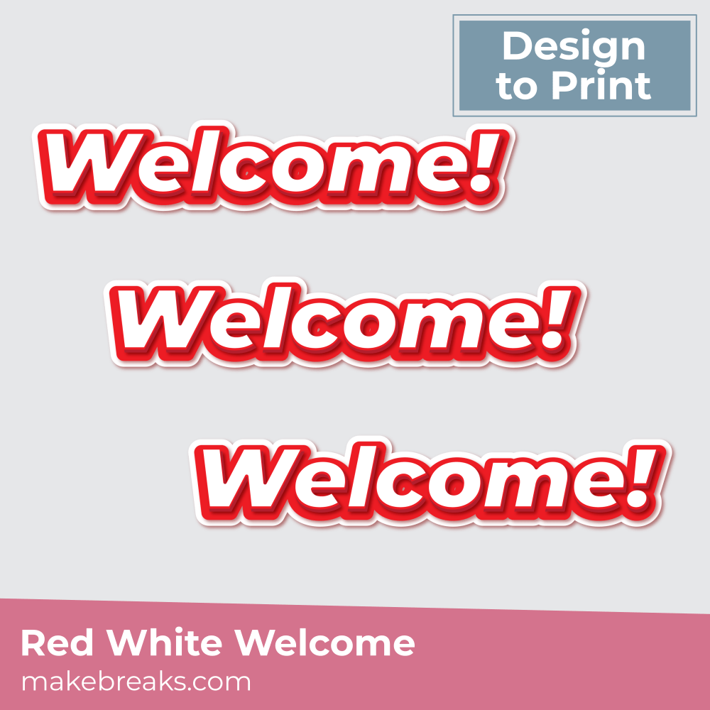 Printable Red and White Welcome Sign